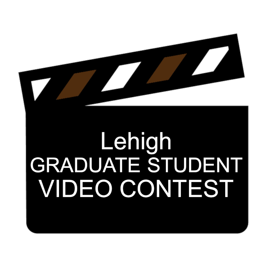 Clapboard that says Lehigh GRADUATE STUDENT VIDEO CONTEST